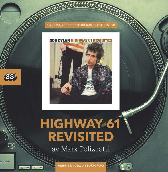 Mark Polizzotti: 'Highway 61 Revisited'