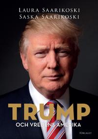 : Trump och vredens Amerika