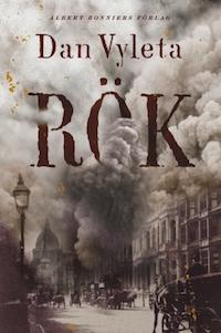 Dan Vyleta: 'Rök'