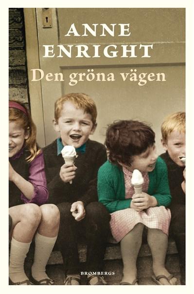 Anne Enright: 'Den gröna vägen'