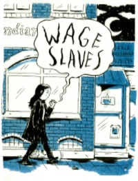 Daria Bogdanska : 'Wage slaves '