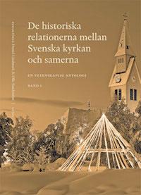 : De historiska relationerna mellan Svenska kyrkan och samerna