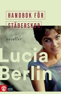 Lucia Berlin: 'Handbok för städerskor'