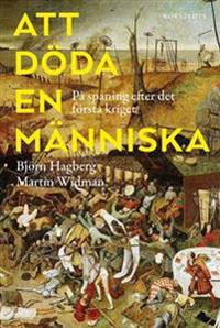 Björn Hagberg och Martin Widman: 'Att döda en människa'