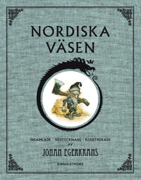 Johan Egerkrans: 'Nordiska väsen'