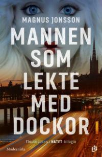 Magnus Jonsson: 'Mannen som lekte med dockor'
