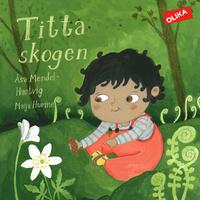 Åsa Mendel-Hartvig: 'Titta skogen'