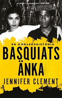 Jennifer Clement: 'Basquiats änka'