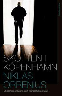 Niklas Orrenius: 'Skotten i Köpenhamn'