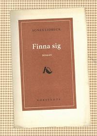 Agnes Lidbeck: 'Finna sig'