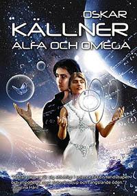 Oskar Källner: 'Alfa och Omega'