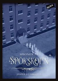 : Spionen på spökskolan