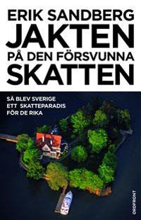 Erik Sandberg: 'Jakten på den försvunna skatten'