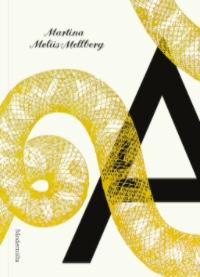 Martina Moliis-Mellberg: 'A'