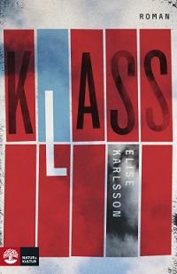 Elise Karlsson: 'Klass'