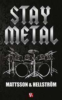 Håkan Mattsson & Stefan Hellström: 'Stay Metal'