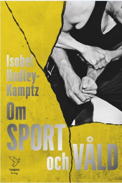 : Om sport och våld