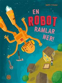 : En robot ramlar ner