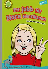 : Ett jobb för Nora Henriksson