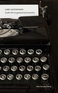 : Etyder för en gammal skrivmaskin