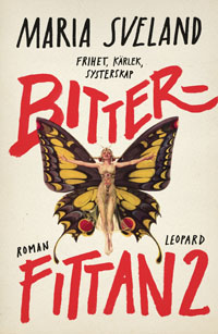Maria Sveland: 'Bitterfittan 2'