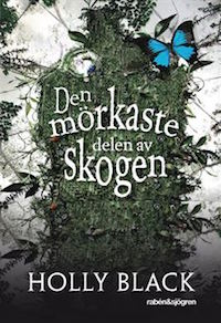 Holly Black: 'Den mörkaste delen av skogen'