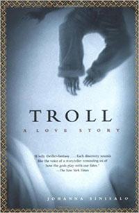 Johanna Sinisalo: 'Troll'