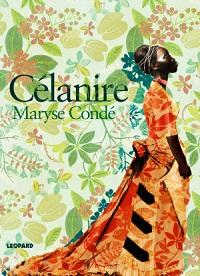 Maryse Condé: 'Célanire'