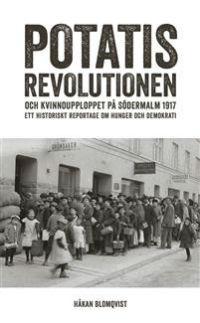Håkan Blomqvist: 'Potatisrevolutionen'
