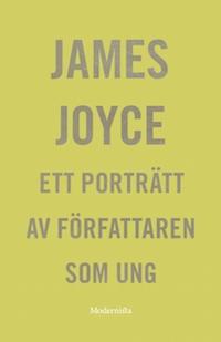 : Ett porträtt av författaren som ung
