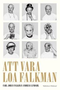 Carl Johan Falkman och Andreas Lindahl: 'Att vara Loa Falkman'