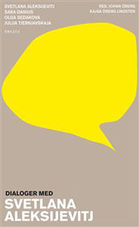 Svetlana Aleksijevitj: 'Dialoger med Svetlana Aleksijevitj'