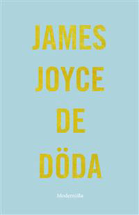 James Joyce: 'De döda'