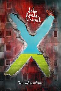 John Ajvide Lindqvist: 'X - den sista platsen'