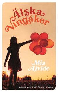 Mia Ajvide: 'Älska Vingåker'