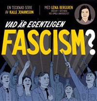 : Vad är egentligen fascism?
