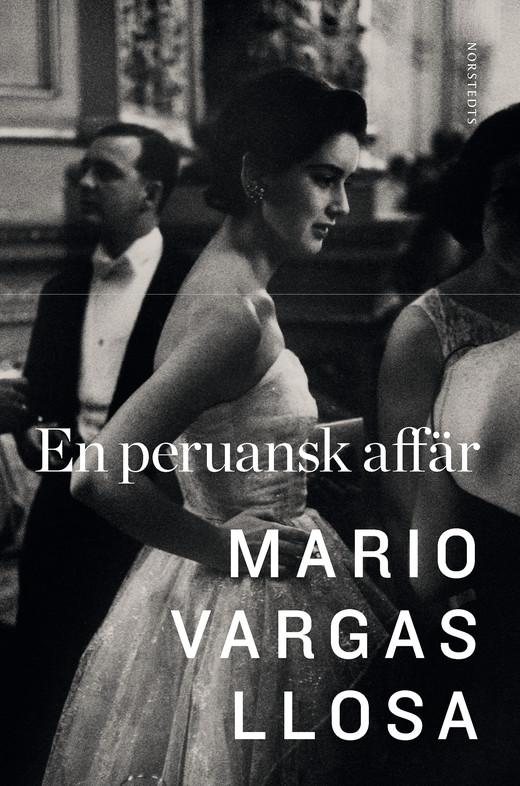 Mario Vargas Llosa: 'En peruansk affär'