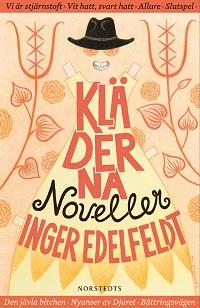 Inger Edelfeldt: 'Kläderna'