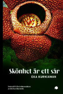 Eka Kurniawan: 'Skönhet är ett sår'