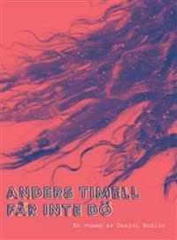 : Anders Timell får inte dö
