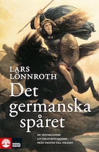 Lars Lönnroth: 'Det germanska spåret'