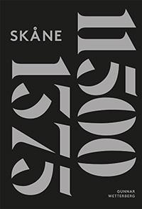 : Skånes historia I