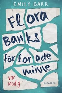 Emily Barr: 'Flora Banks förlorade minne'