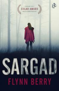 Flynn Berry: 'Sargad'