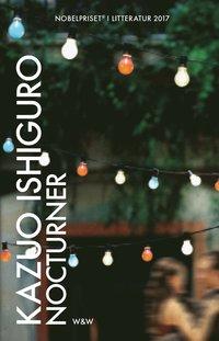 Kazuo Ishiguro: 'Nocturner'