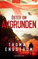 Thomas Engström: 'Öster om avgrunden'
