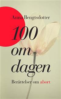 Anna Bengtsdotter: '100 om dagen'