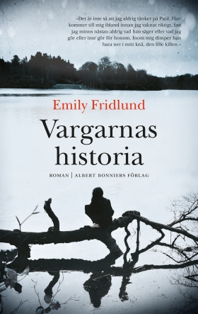 Emily Fridlund: 'Vargarnas historia'