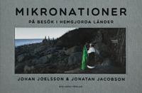 Johan Joelsson och Jonatan Jacobson: 'Mikronationer'