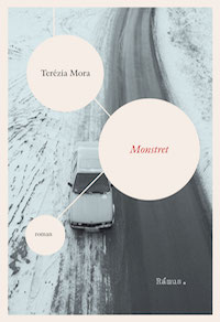 Terézia Mora: 'Monstret'